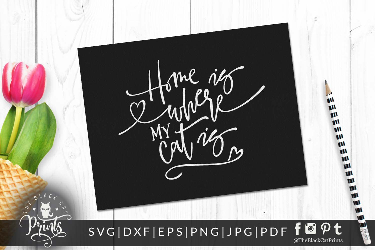 Home is where my Cat is SVG DXF PNG EPS JPG PDF example image 2