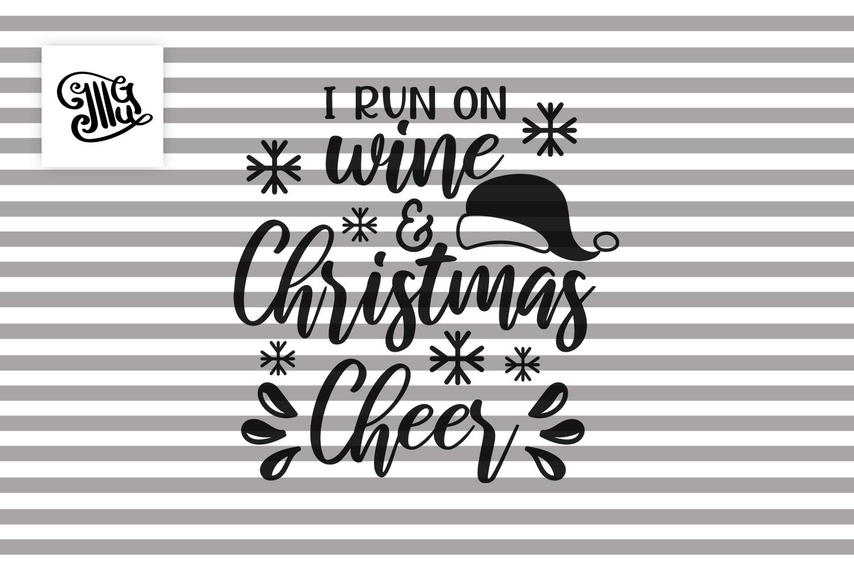I run on wine and Christmas cheer - Christmas wine example image 2