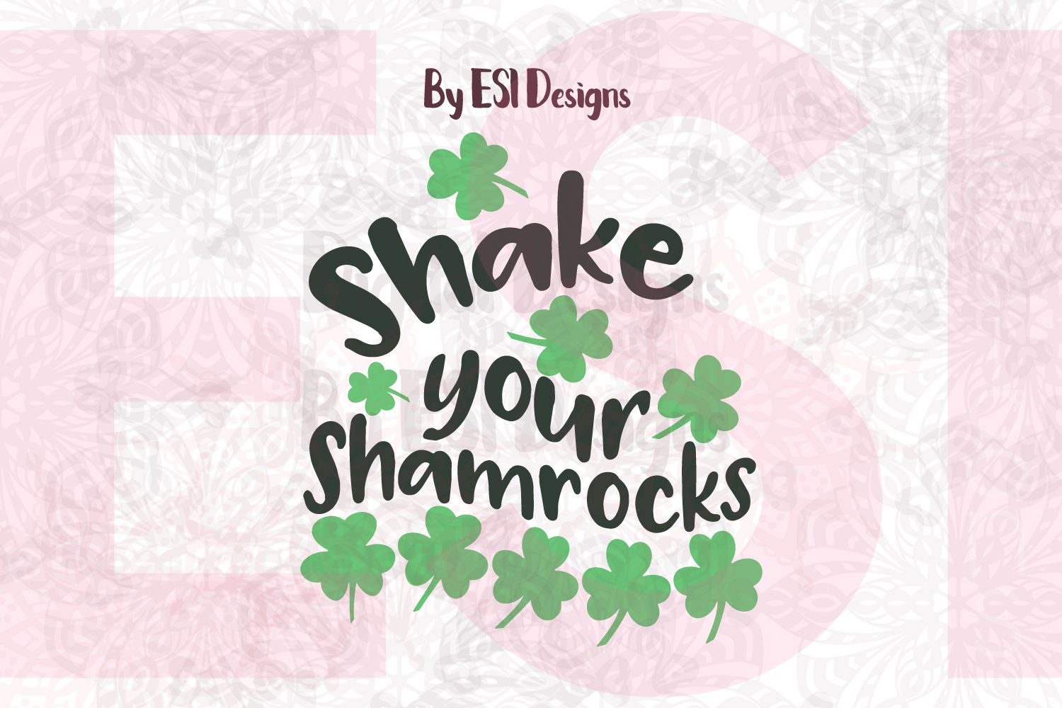 Shake your Shamrocks Quote Design example image 1