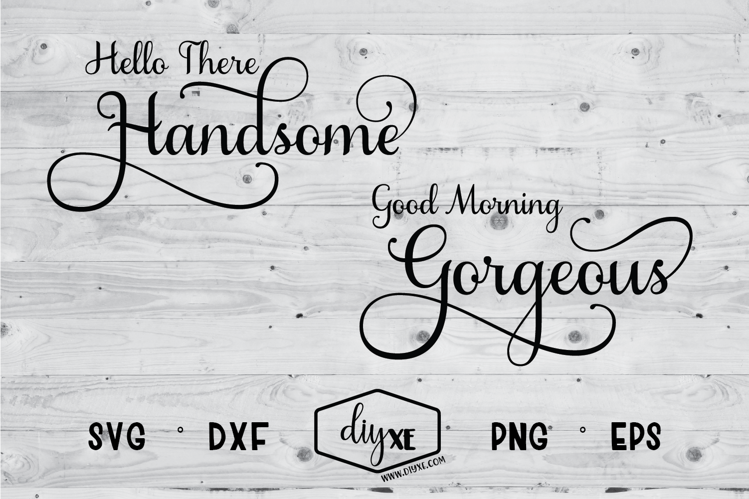 Hello There Handsome - Good Morning Gorgeous example image 1