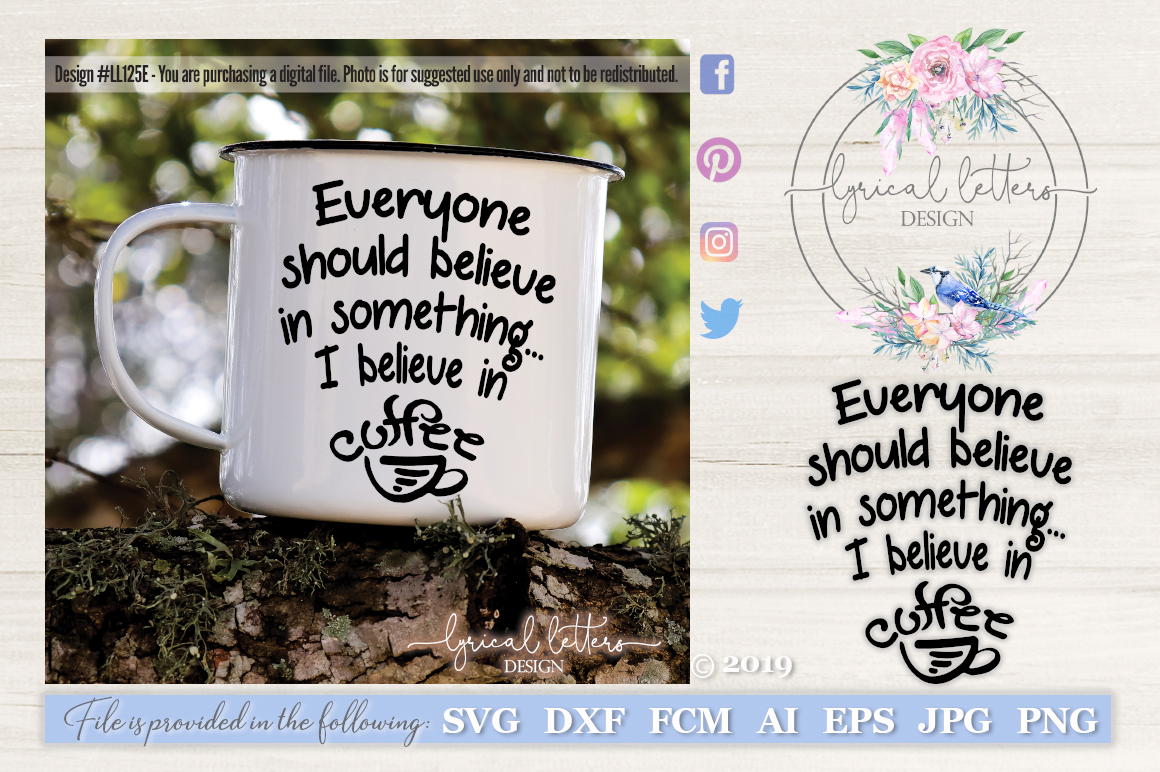 I Believe In Coffee SVG DXF Cut File LL125E example image 1