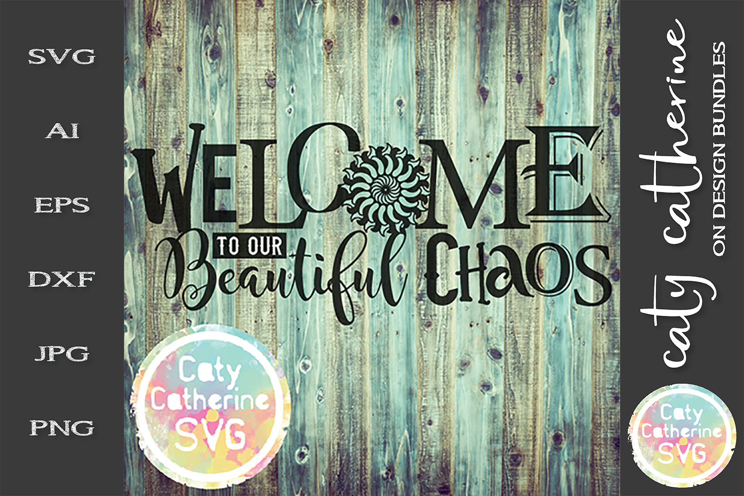 Welcome To Our Beautiful Chaos SVG Cut File example image 1