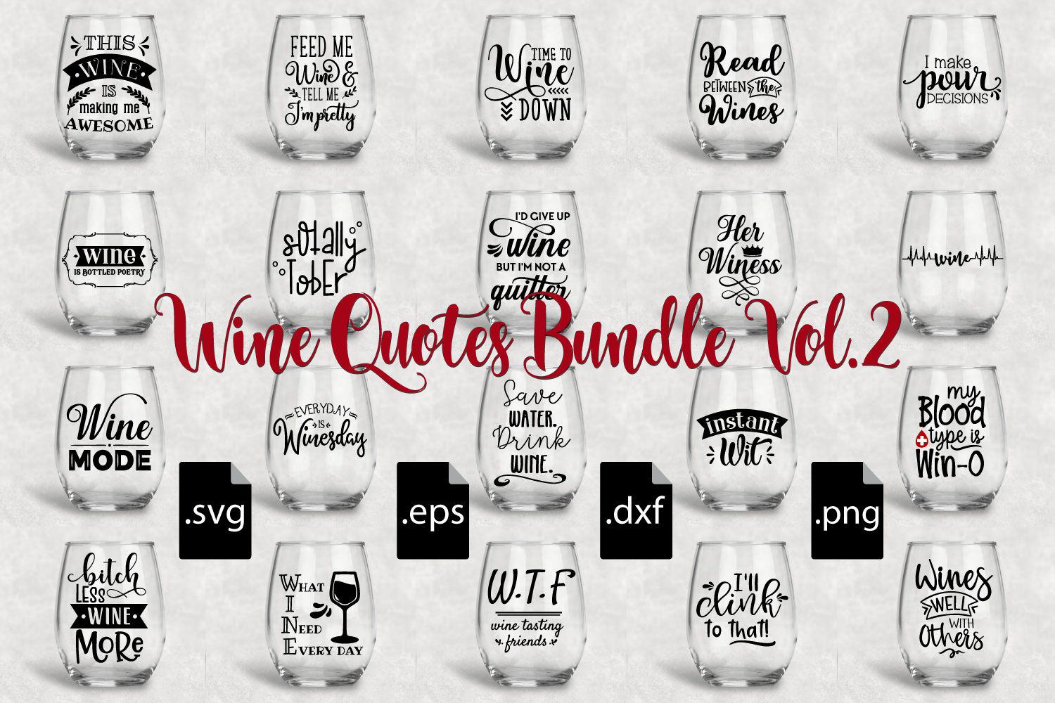 Wine Quotes Bundle Vol 2 - SVG, EPS, DXF, PNG example image 1