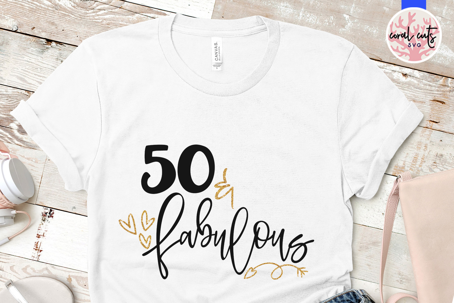 50 & Fabulous - Birthday SVG EPS DXF PNG Cutting File example image 2