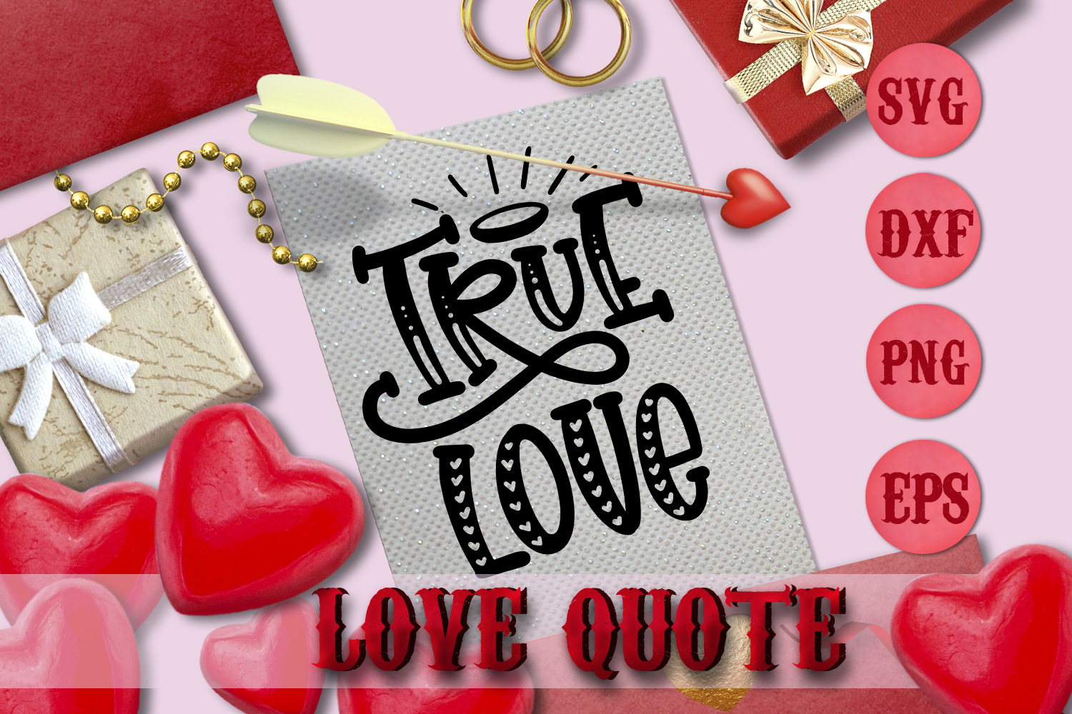 TRUE LOVE quote Valentine svg Love SVG for t-shirt example image 1