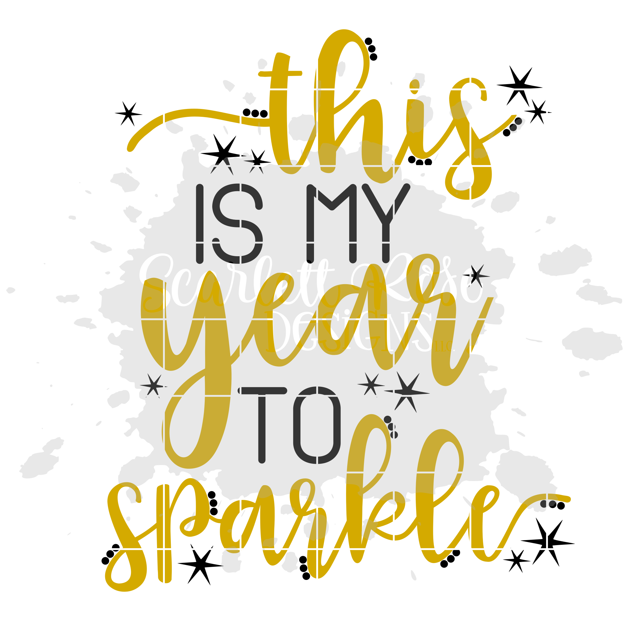 This is my Year to Sparkle SVG - New Year's SVG example image 2