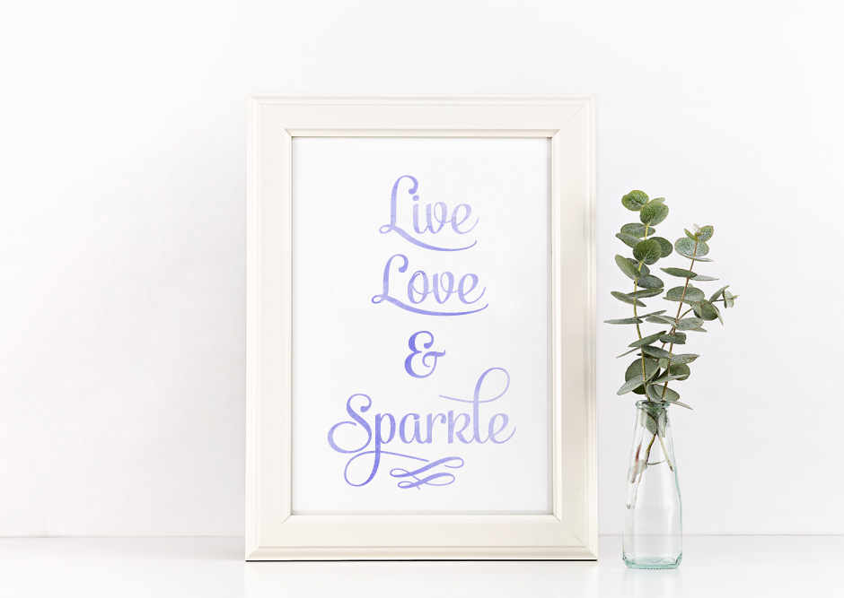 Live, Love and Sparkle Poster Inspirational Quote to Print in Black + SVG files example image 2