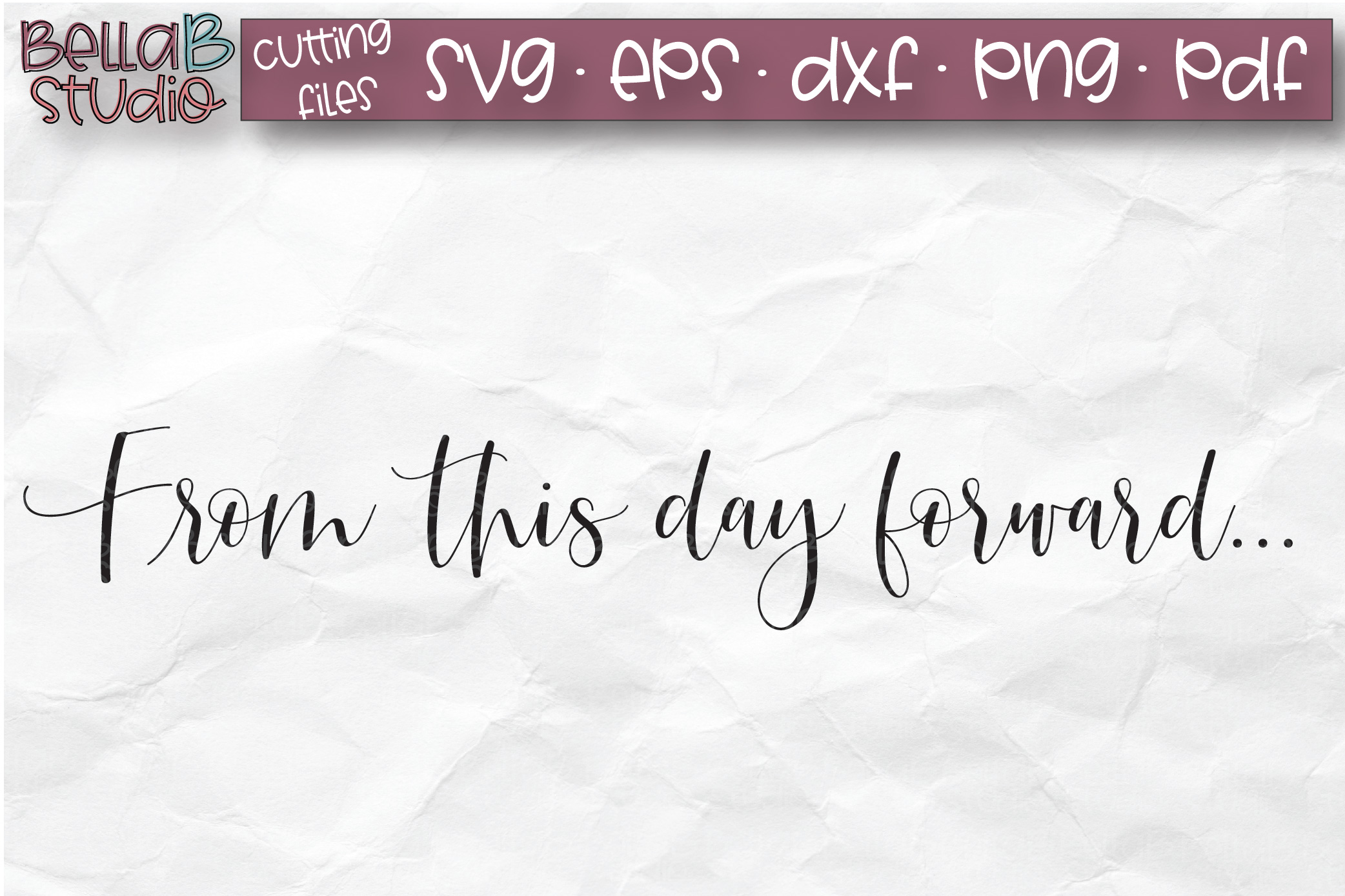 Wedding Sign SVG, From This Day Forward SVG File example image 2