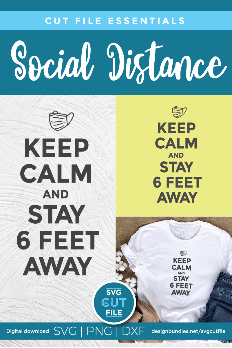 Keep Calm and Stay 6 feet away - a coronavirus svg file example image 6