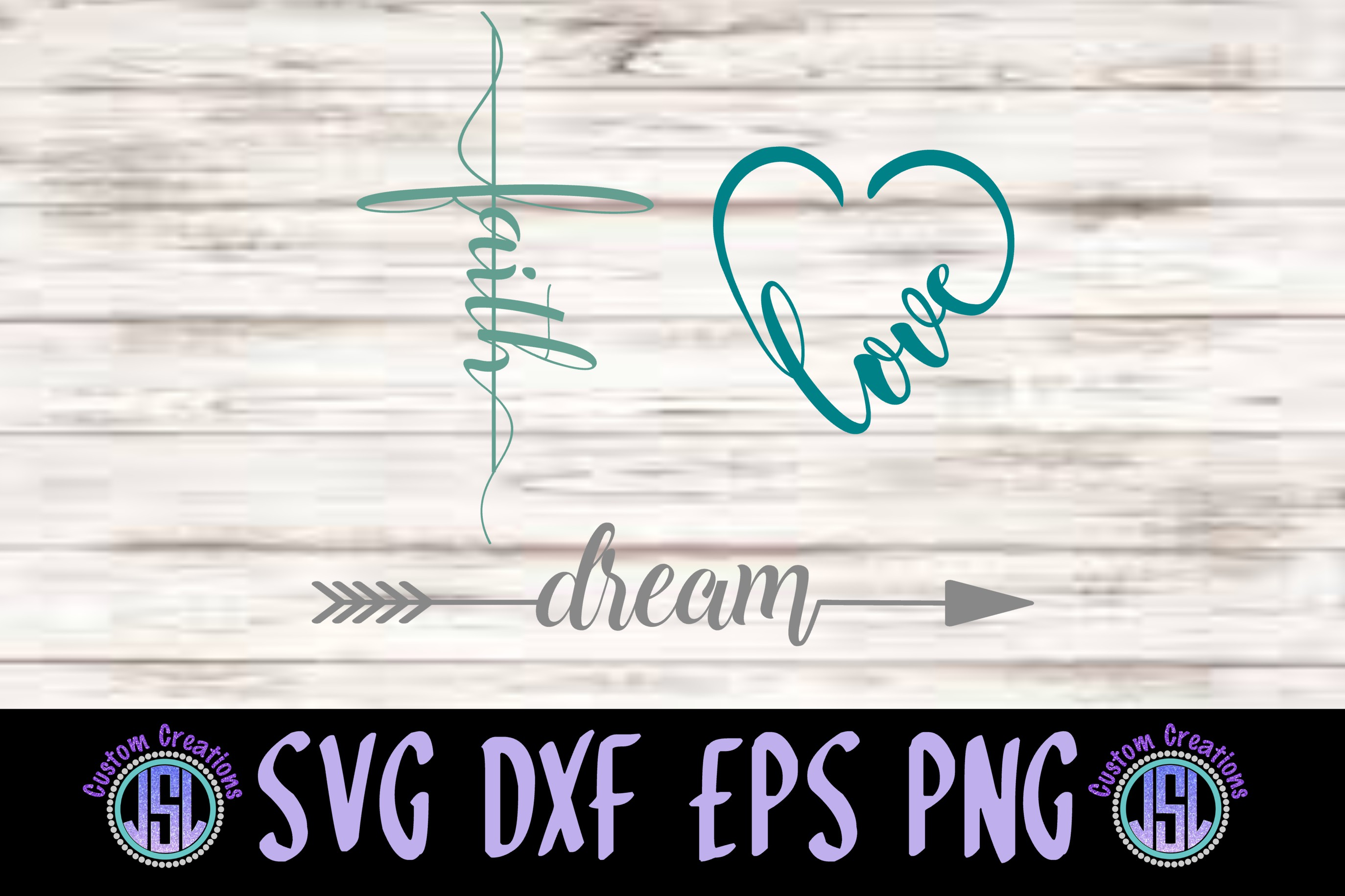 Faith Dream Love | Set of 3 Bundle| SVG DXF EPS PNG example image 1