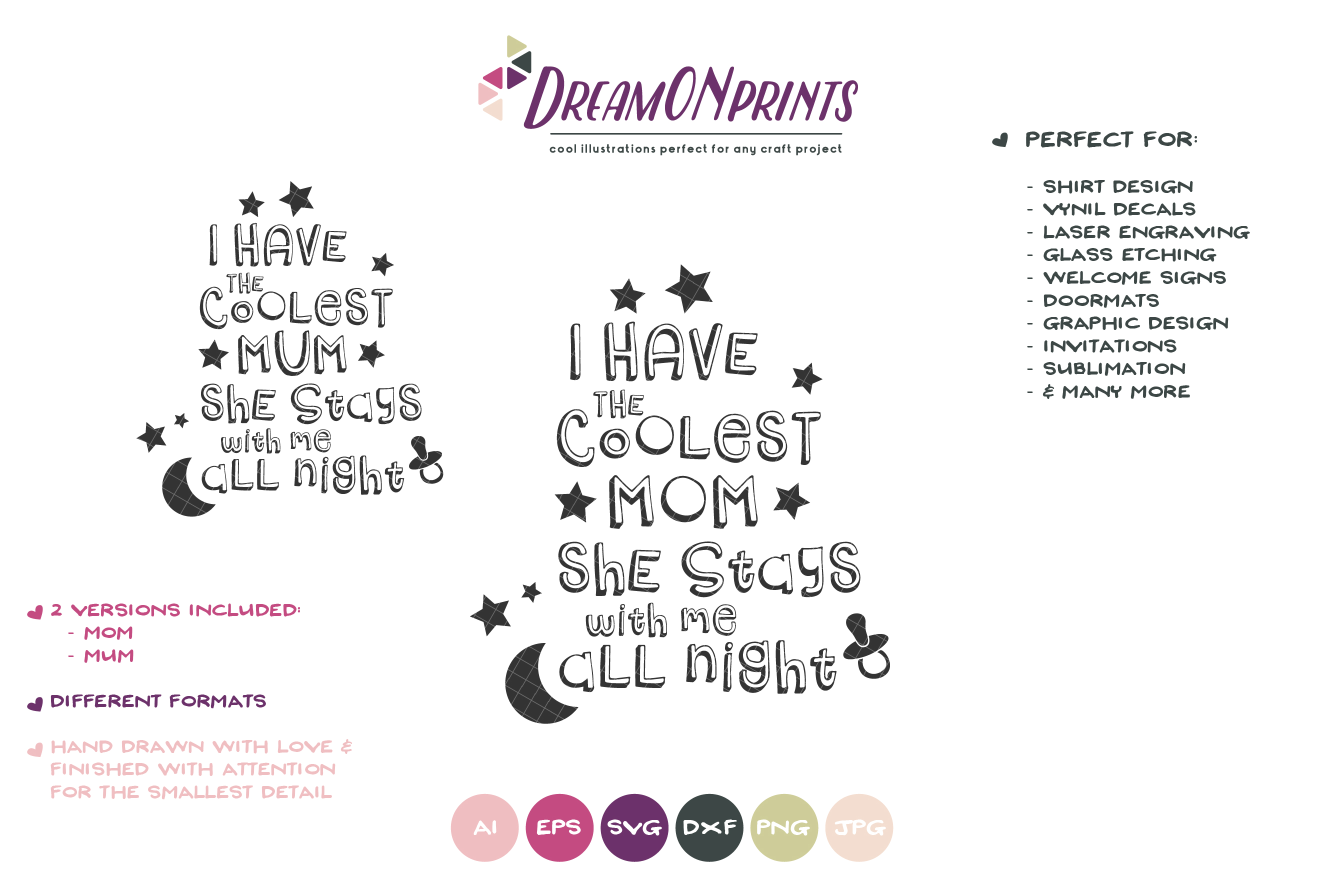 I Have the Coolest Mom | New Born SVG Cut Files example image 2