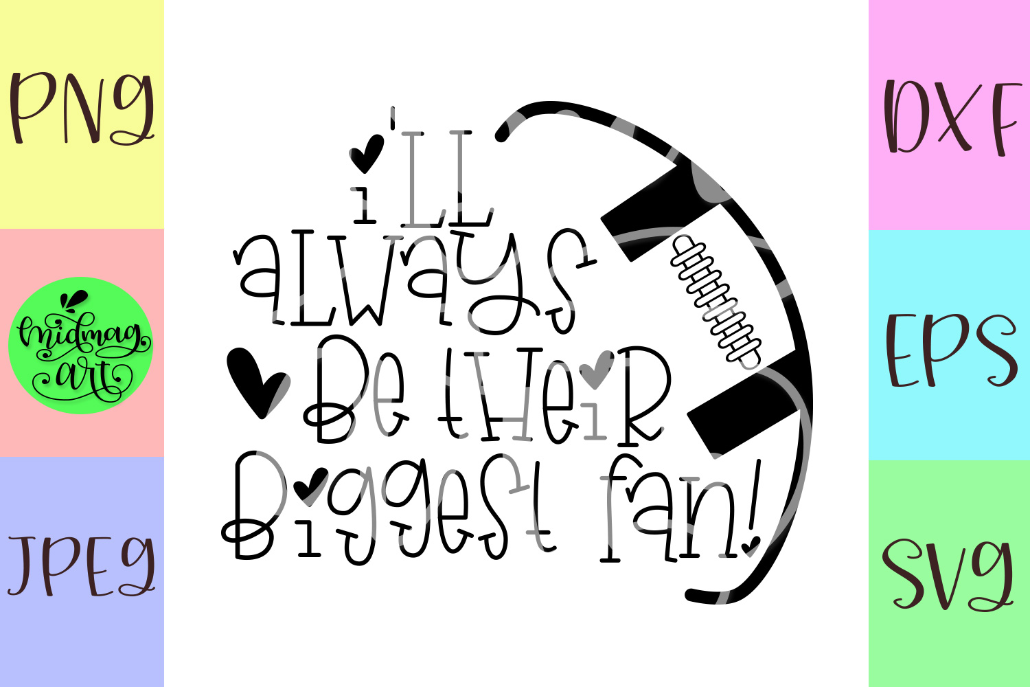 I'll always be their biggest fan football svg, football svg example image 2