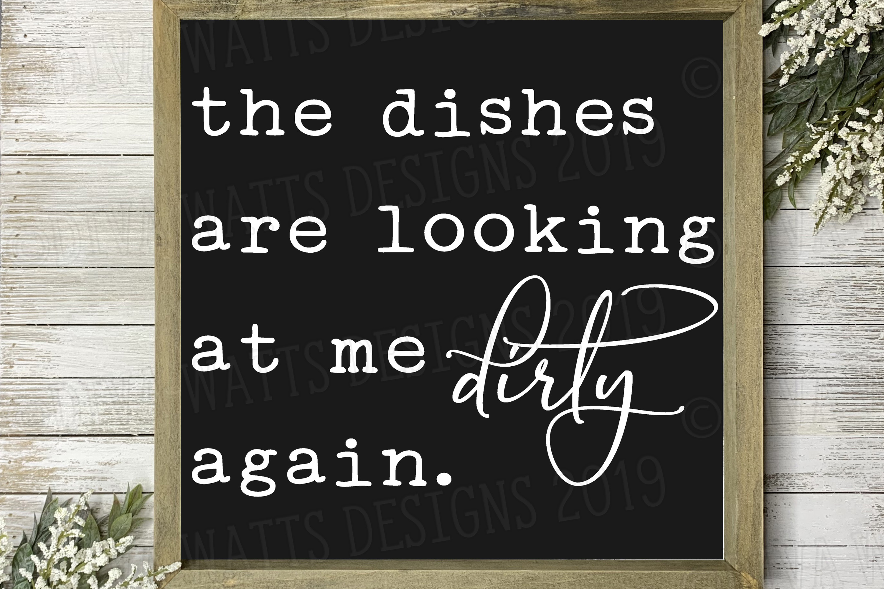 The Dishes Are Looking At Me Dirty Again Kitchen Cut File example image 1