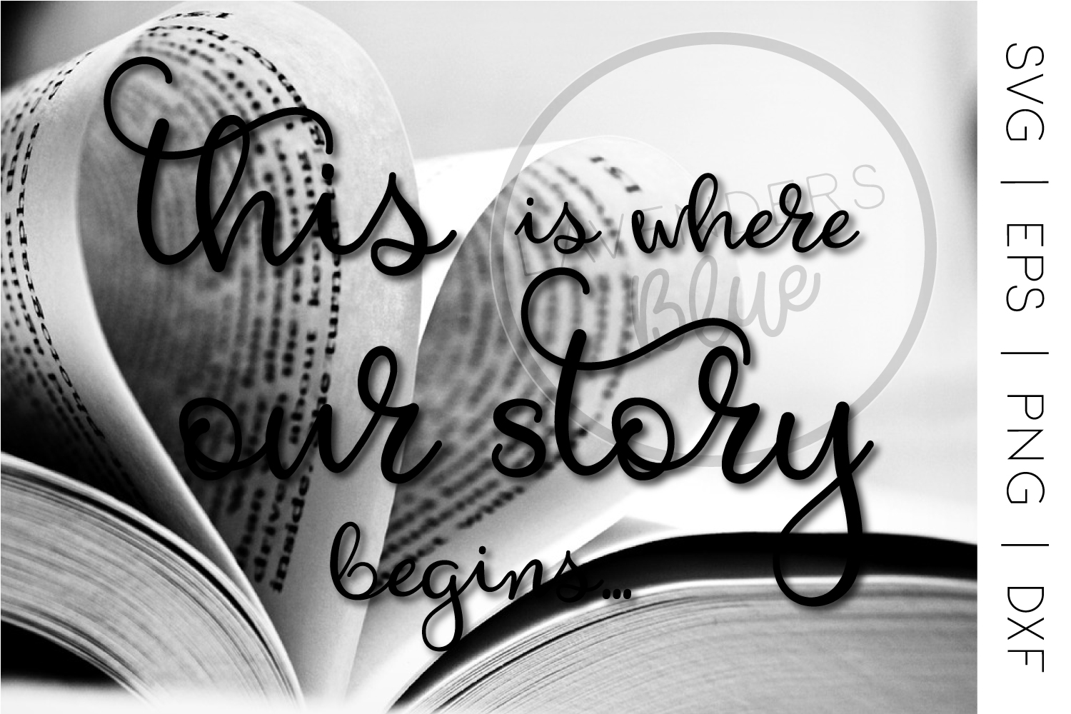 Love Story | SVG Quote | EPS | PNG Quote example image 2