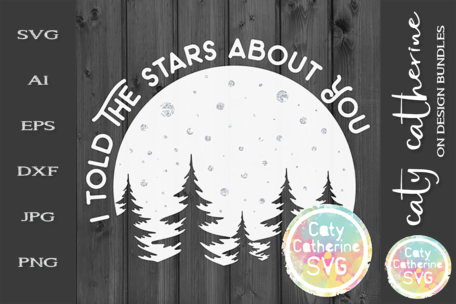 I Told The Stars About You SVG example image 1