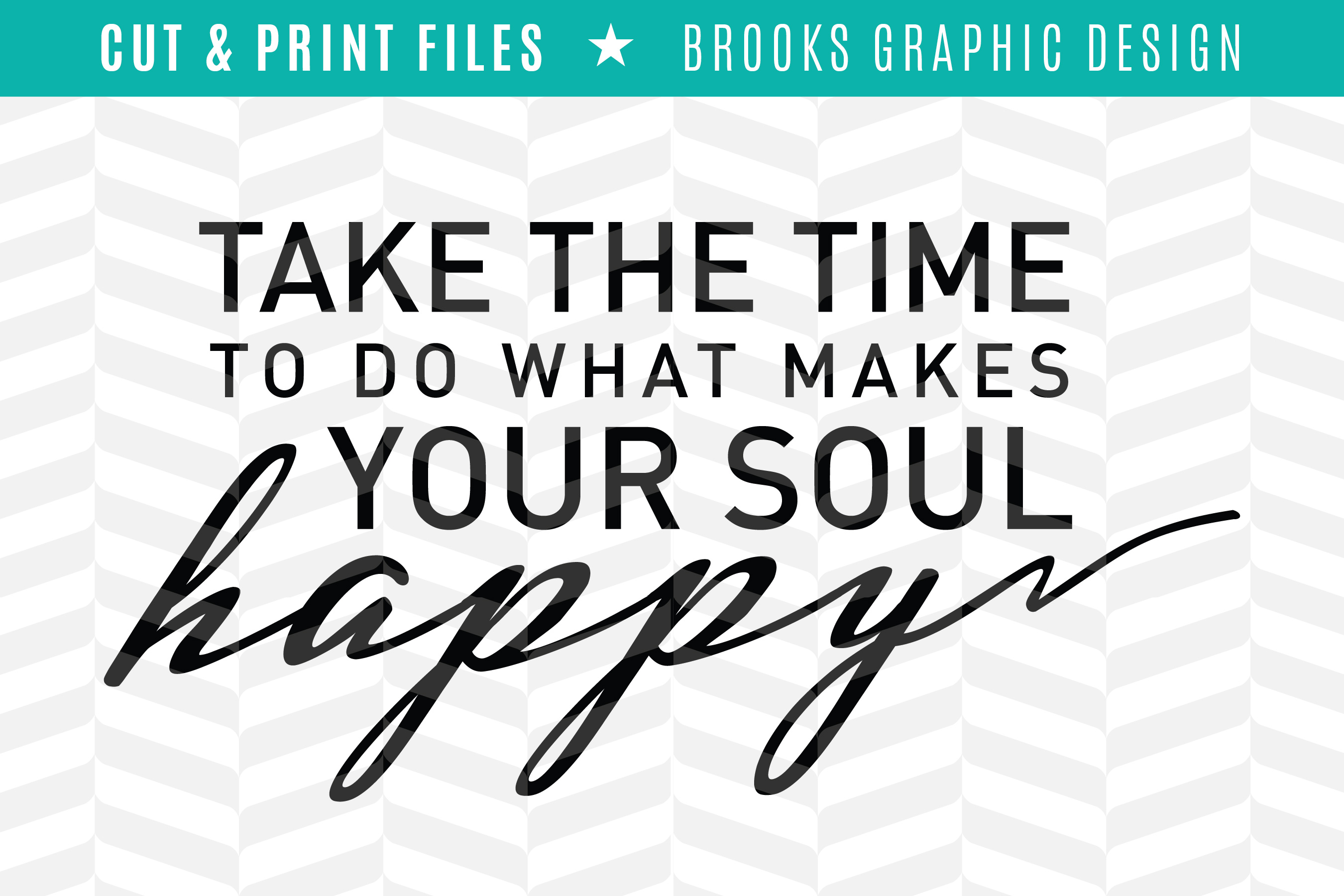 Makes Your Soul Happy - DXF/SVG/PNG/PDF Cut & Print Files example image 2