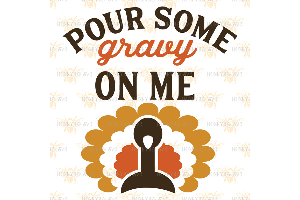 Pour Some Gravy On Me svg example image 2
