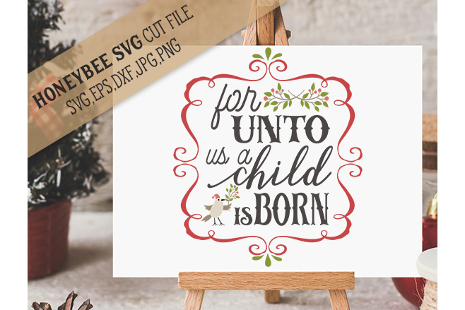 For Unto Us A Child Is Born svg example image 1