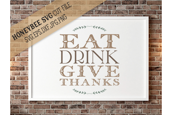 Eat Drink Give Thanksgiving quote svg example image 1