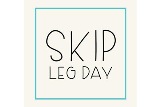 Skip Leg Day example image 3