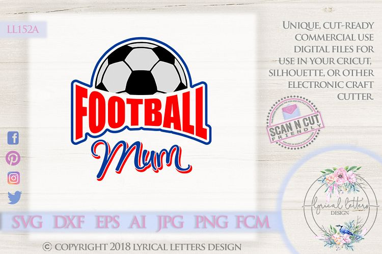 Football Mum UK British Football SVG DXF Cut File LL152A example image 1