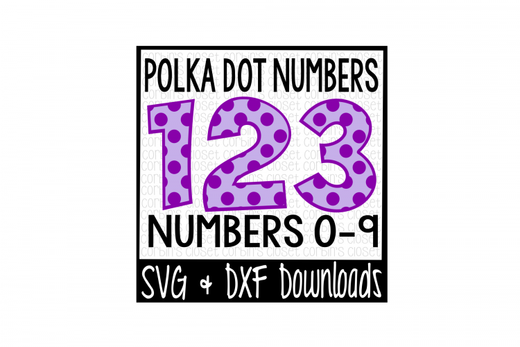 Polka Dot Numbers * Polka Dot Pattern Cut File example image 1
