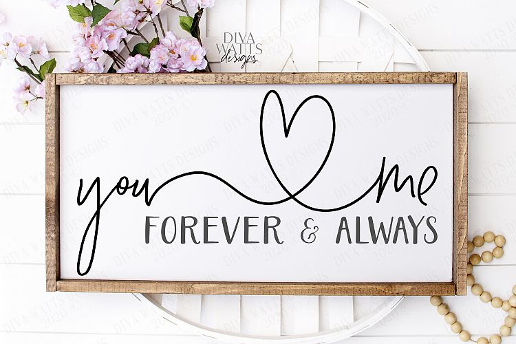 Download You & Me Forever & Always - Love Cutting File SVG EPS PNG