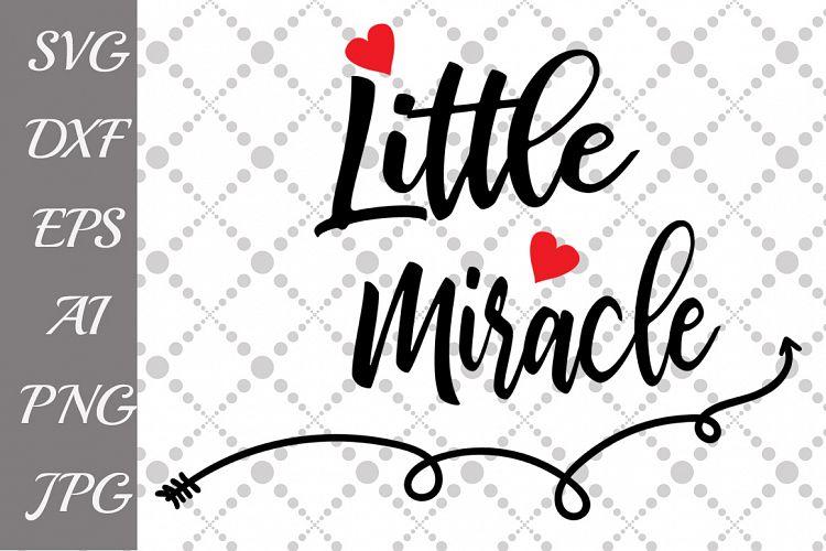Little Miracle Svg 50597 Illustrations Design Bundles