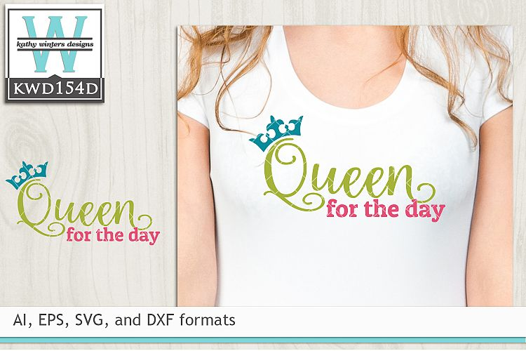 Birthday SVG - Queen For The Day example image 1
