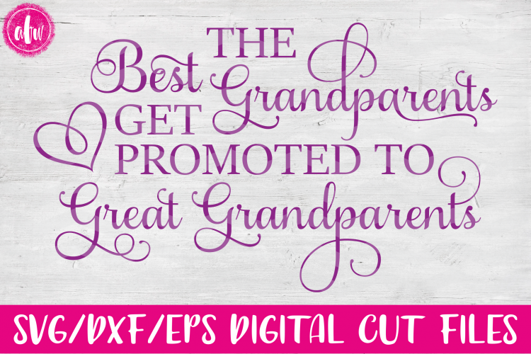 Best Grandparents Get Promoted - SVG, DXF, EPS Cut File example image 1