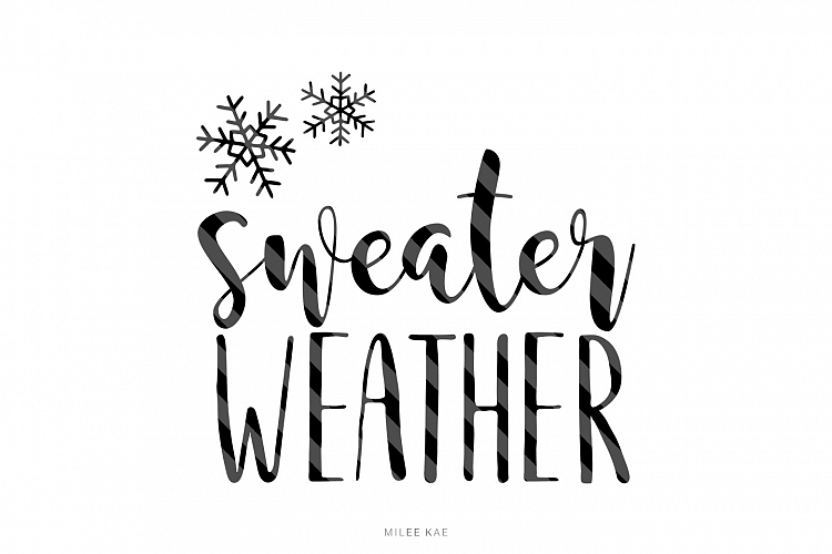 sweater weather  cutting file  svg  png  eps