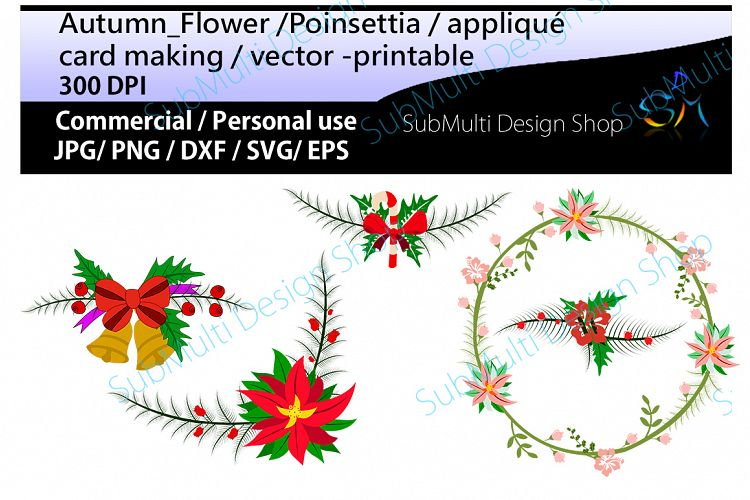 autumn flowers Clip art / Poinsettia flower / Poinsettia clipart scrapbook /wearth / new year / Xmas / SVG / Eps / COMMERCIAL & PERSONAL use example image 1