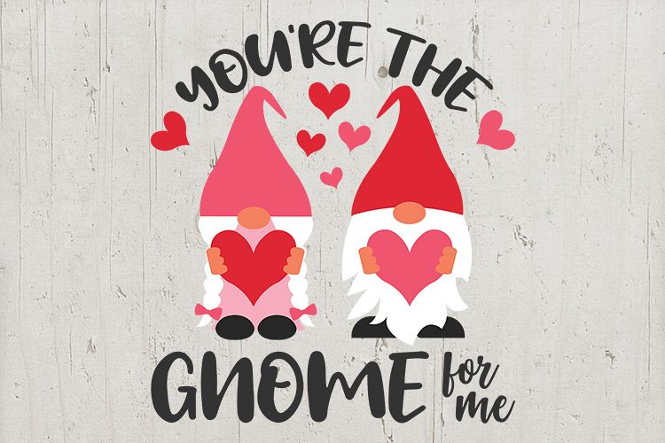 Download You're the gnome for me, valentine gnome couple heart svg