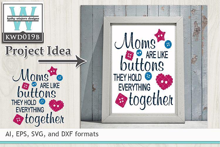 Mothers Svg Moms Are Like Buttons 14121 Cut Files Design Bundles