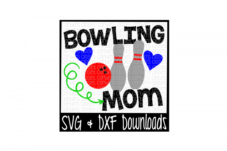 Bowling SVG * Bowling Mom SVG Cut File example image 1