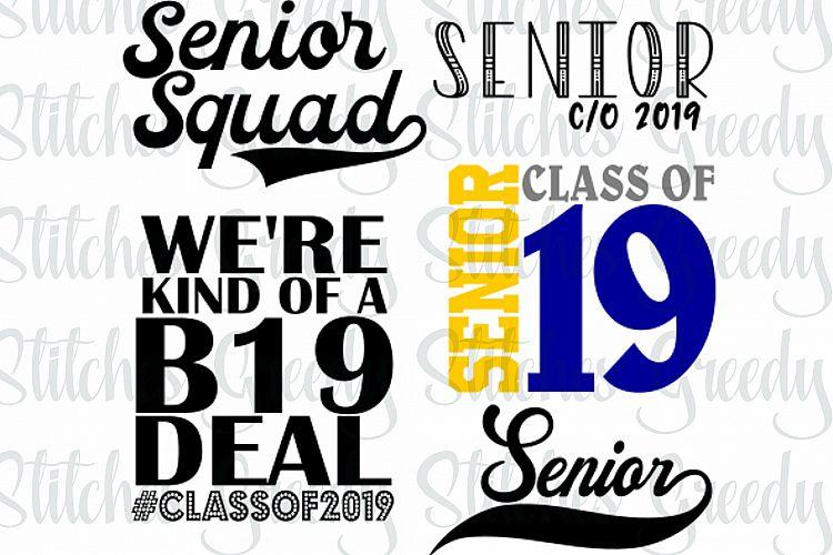 33e2d05eb Class of 2019 Senior Bundle svg, dxf, eps, png. Senior 2019