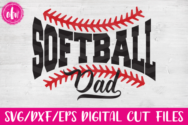Softball Dad - SVG, DXF, EPS Cut Files example image 1