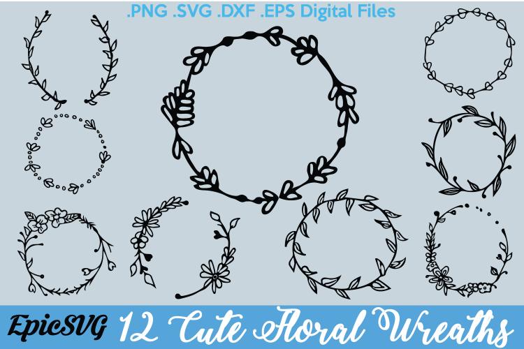Pdf Cut File Floral Wreath Wreath Svg Instant Download Design Png Eps Commercial Use Cut Files Svg File Dxf Silhouette Paper Party Supplies Paper