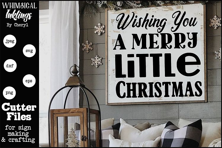 Wishing You A Merry Little Christmas SVG