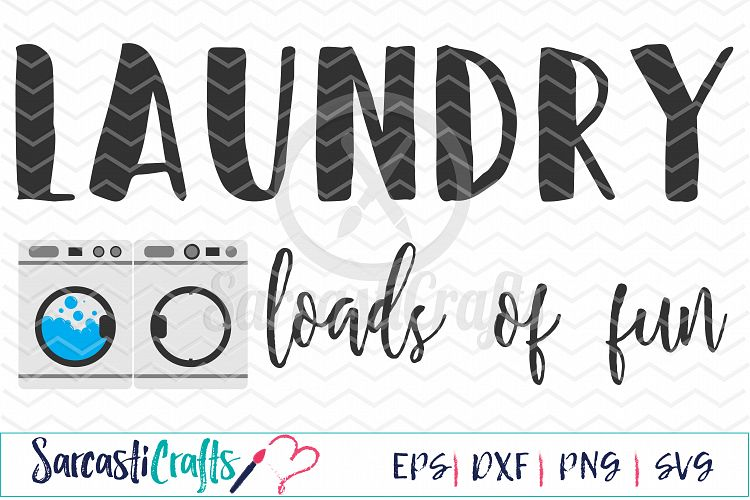 Download Laundry Loads of Fun - Digital Printable - Cuttable File ...