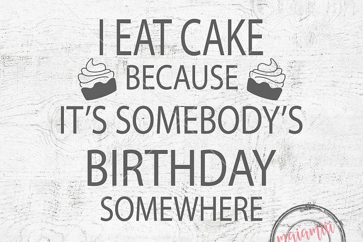 Marvelous I Eat Cake Svg Birthday Svg Funny Sayings Svg Cake Svg Birthday Funny Birthday Cards Online Bapapcheapnameinfo