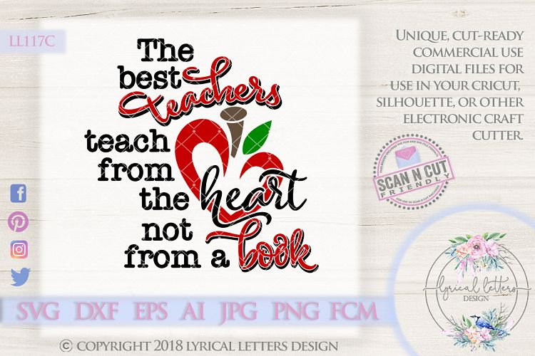 Teachers Teach from the Heart SVG Cut File LL117C example image 1