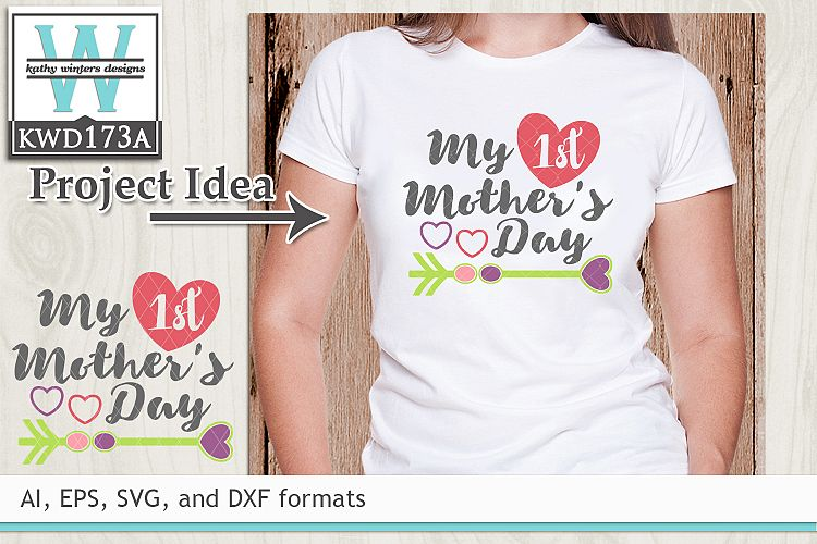 Mothers SVG - My 1st Mother's Day example image 1