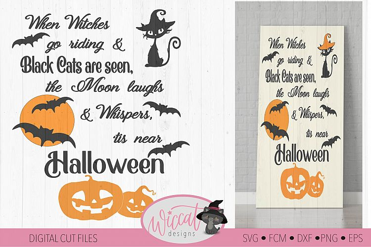 Halloween sign quote with cats, bats and pumpkin designs