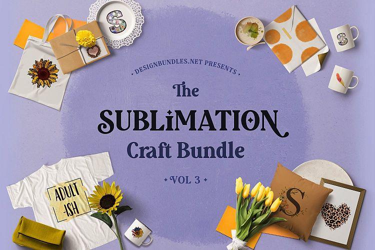 The Sublimation Craft Bundle Volume 3