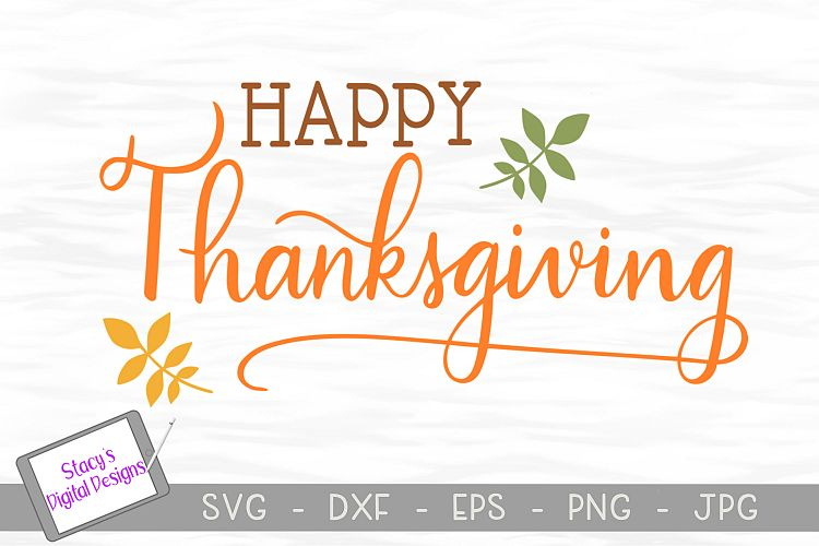 Thanksgiving SVG - Happy Thanksgiving