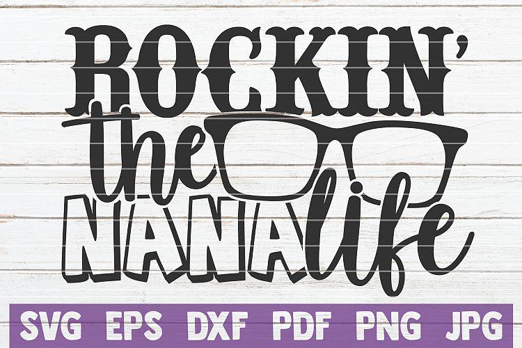 Download Rockin' The Nana Life SVG Cut File (524130) | Cut Files ...