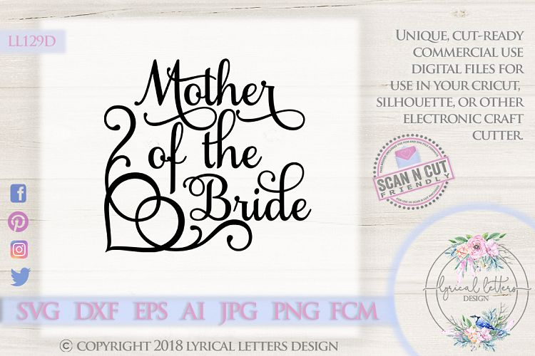 Mother of the Bride Wedding SVG DXF Cut File LL129D example image 1