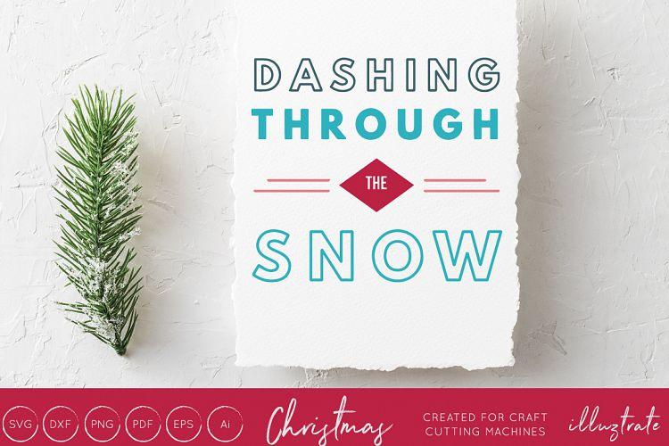 Dashing through the snow - Christmas SVG Cut File