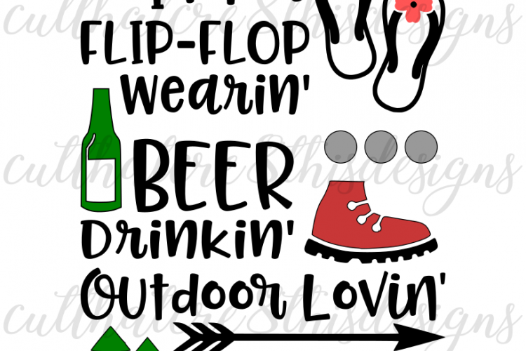 Funny Beer Drinking Quotes: Flip Flop, Beer Drinking, Outdoor Kinda Gal, Summer